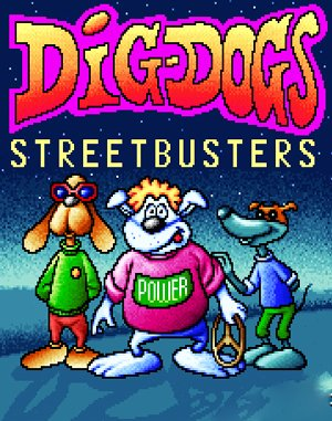 Dig-Dogs: Streetbusters DOS front cover