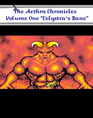 The Aethra Chronicles: Volume One – Celystra's Bane DOS front cover